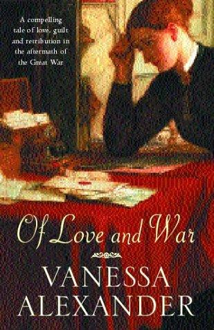 Of love and war by Vanessa Alexander