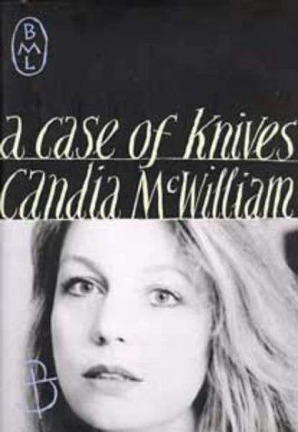 A Case Of Knives by Candia Mcwilliam