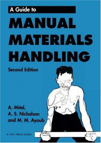 A guide to manual materials handling by Anil Mital