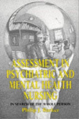 Assessment in Psychiatric and Mental Health Nursing