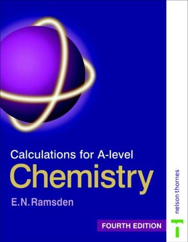 Calculations for A-Level Chemistry (Calculations for A Level Chemistry) by Eileen Ramsden