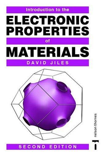 Introduction to the electronic properties of materials by David Jiles