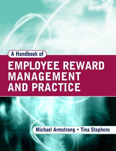 A handbook of employee reward management and practice by Michael Armstrong