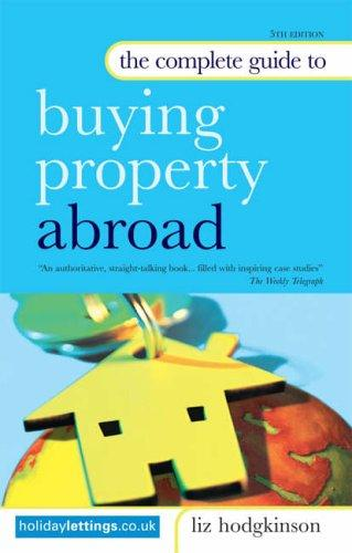 The Complete Guide to Buying Property Abroad