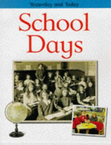 School Days (Yesterday & Today) by Fiona MacDonald