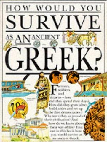 How Would You Survive as an Ancient Greek? (How Would You Survive?) by Fiona MacDonald