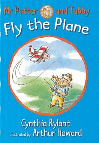 Mr. Putter & Tabby Fly the Plane (Mr. Putter & Tabby) by Cynthia Rylant