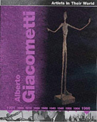 Giacometti (Artists in Their World) by Jackie Gaff