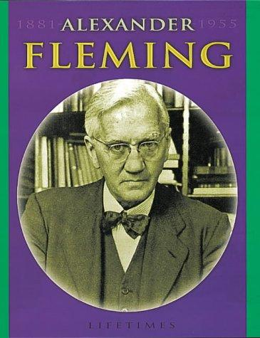 Alexander Fleming (Life Times) by Richard Tames