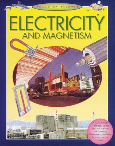 Electricity and Magnetism (Focus on) by Barbara Taylor