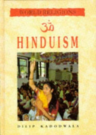 Hinduism (World Religions) by Dilip Kadodwala