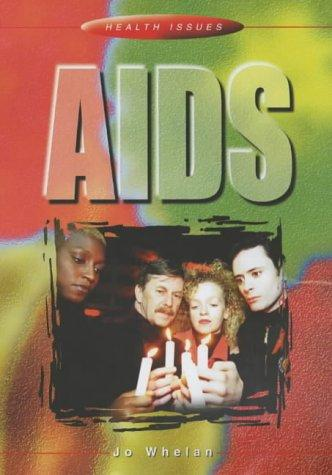 AIDS (Health Issues)