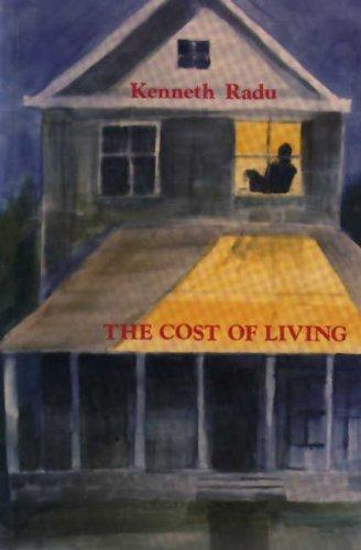 The cost of living by Kenneth Radu