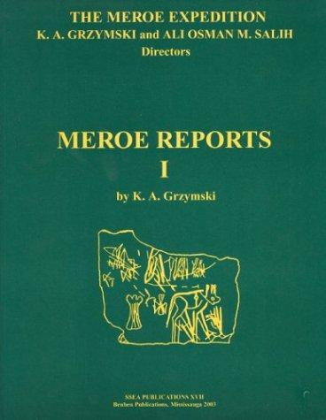The Meroe expedition by Krzysztof A. Grzymski