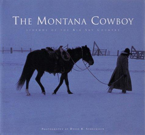 The Montana Cowboy, 2nd by Patrick Dawson