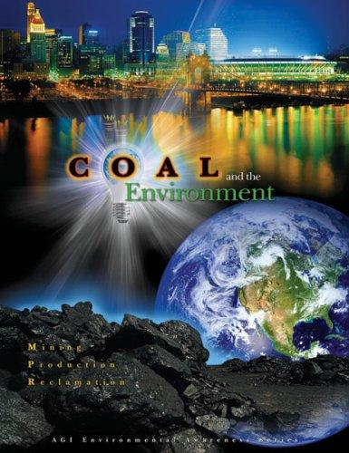 Coal and the Environment by C. F. Eble, D. C. Peters, A. R. Papp S. F. Greb