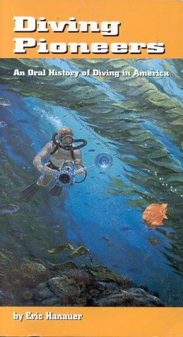 Diving Pioneers by Eric Hanauer
