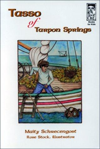 Tasso of Tarpon Springs by Maity Schrecengost