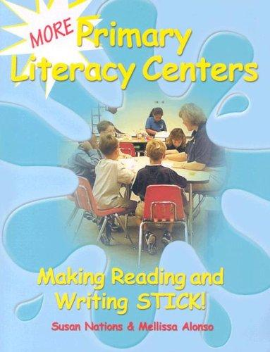 More Primary Literacy Centers by Susan Nations