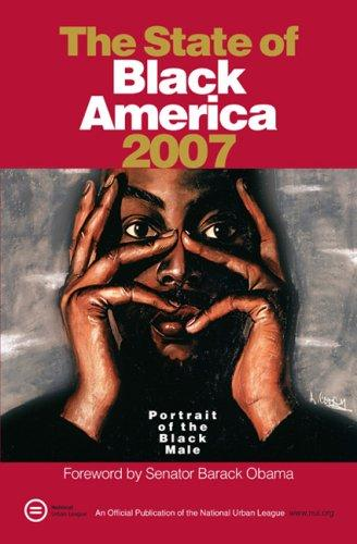 The State of Black America 2007 by National Urban League.