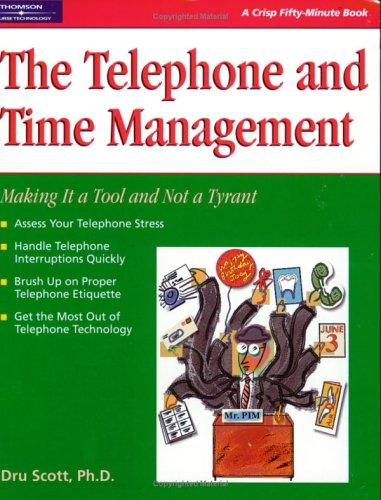 Time management and the telephone by Dru Scott