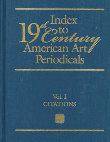 Index to nineteenth century American art periodicals by Mary Morris Schmidt