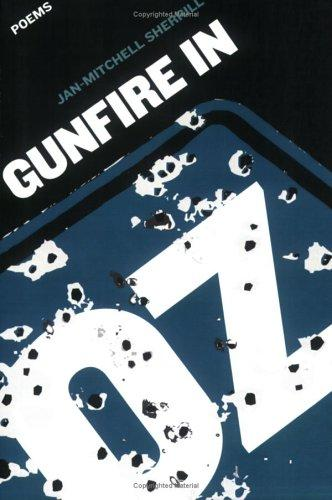 Gunfire in Oz by Jan-Mitchell Sherrill