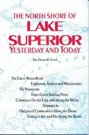 Image 0 of North Shore of Lake Superior: Yesterday and Today