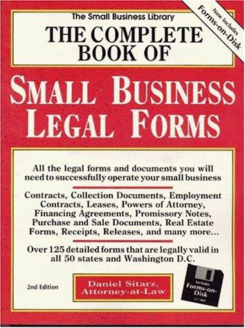 The complete book of small business legal forms