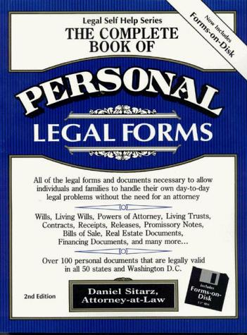 The complete book of personal legal forms by Dan Sitarz