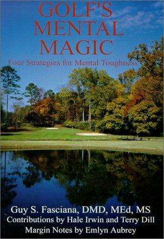 Golf's mental magic by Fasciana, Guy S.