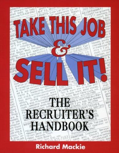 Take This Job and Sell It! by Richard MacKie