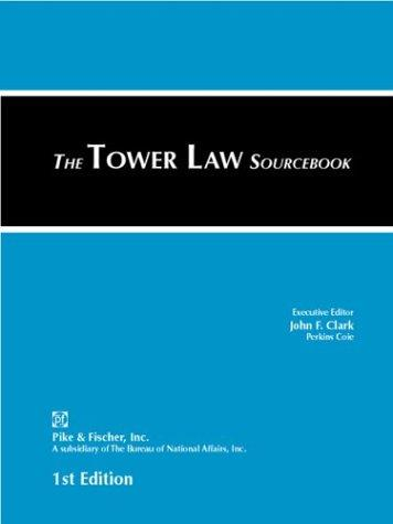 The Tower Law Sourcebook by John F. Clark