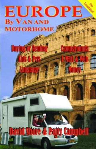 Europe by Van and Motorhome by David Shore and Patty Campbell