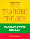 The training trilogy by Dick Leatherman