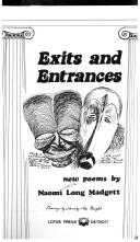 Exits and entrances by Naomi Cornelia Long Madgett