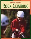 Rock climbing by Michael Teitelbaum
