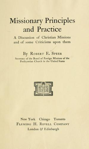 Missionary principles and practice by Robert E. Speer