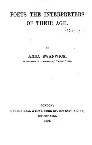 Poets the interpreters of their age by Anna Swanwick