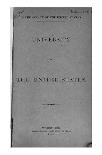 University of the United States by United States. Congress. Senate. Committee to Establish the University of the United States.