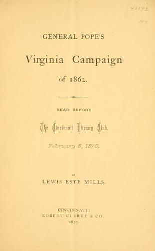 General Pope's Virginia campaign of 1862
