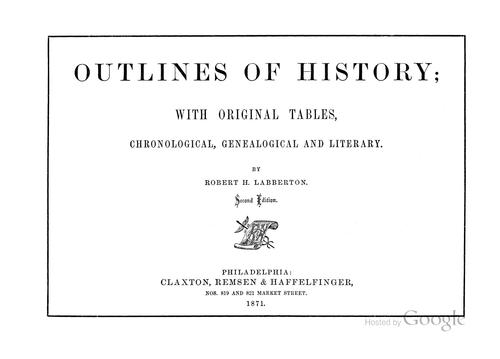 Outlines of history by Robert Henlopen Labberton