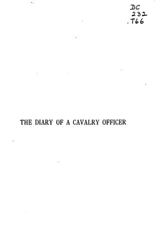The diary of a cavalry officer in the Peninsular and Waterloo Campaign, 1809-1815 by William Tomkinson