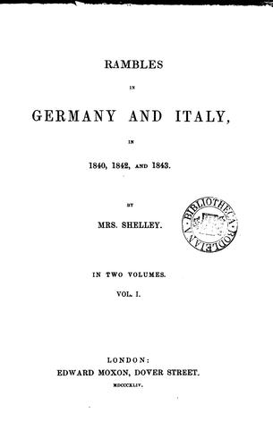 Rambles in Germany and Italy in 1840, 1842, and 1843 by Mary Shelley