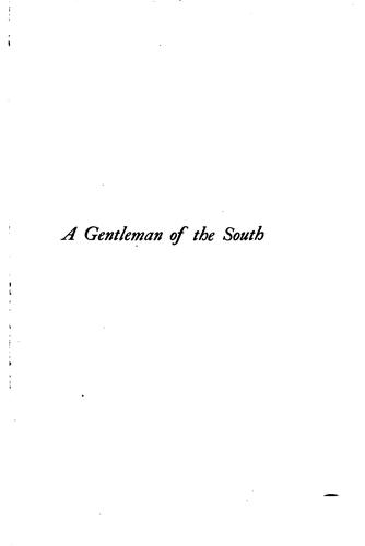 A gentleman of the South by Brown, William Garrott