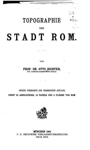 Topographie der stadt Rom by Otto Ludwig Richter
