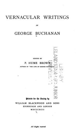Vernacular writings of George Buchanan by George Buchanan