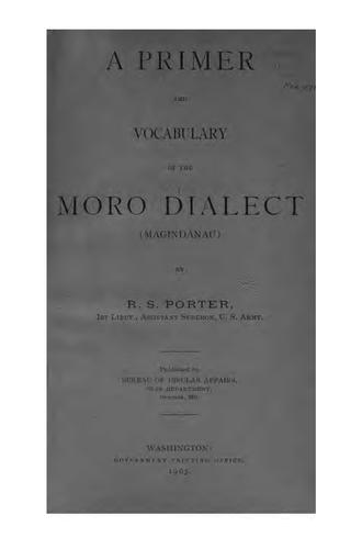 A primer and vocabulary of the Moro dialect (Magindanau) by Porter, R. S.