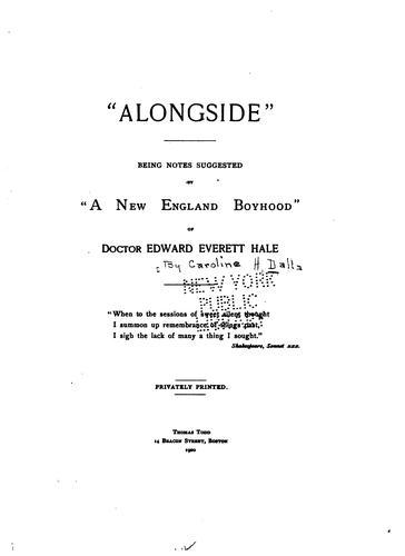 """ Alongside;"""