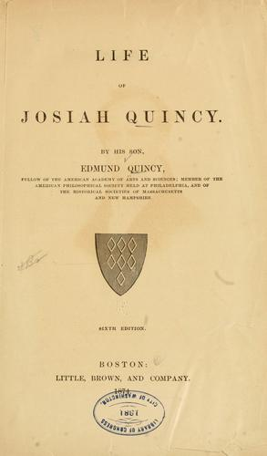 Life of Josiah Quincy by Quincy, Edmund